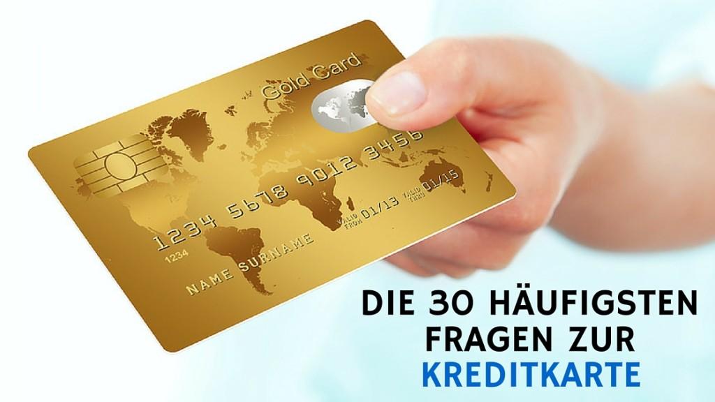 Kreditkarte: Häufige Fragen